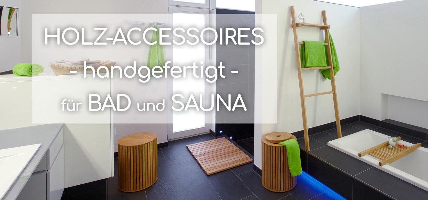 Holz-Accessoires für Bad & Sauna | Hochwertig handgefertigte ...